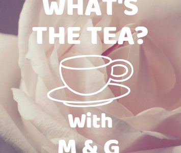 What's The Tea With M&G: Mr. Winschel